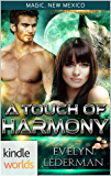 Magic, New Mexico: A Touch of Harmony (Kindle Worlds Novella)