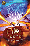 The Fire Keeper: A Storm Runner Novel, Book 2