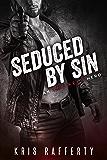Seduced by Sin (An Unlikely Hero)