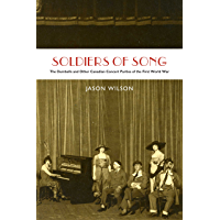 Soldiers of Song: The Dumbells and Other Canadian Concert Parties of the First World War book cover