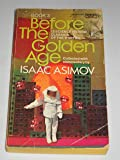 BEFORE THE GOLDEN AGE: A Science Fiction Anthology of the 1930's: Book 3 (Crest SF, Q2525)