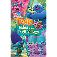 DreamWorks Trolls: Tales from Troll Village: 4 fiction books in one