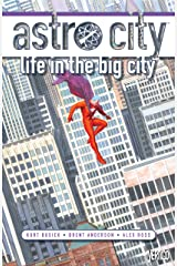 Astro City (1995-1996) Vol. 1: Life in the Big City: New Edition Kindle Edition