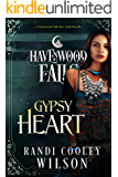 Gypsy Heart (Havenwood Falls Book 15)