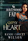 Gypsy Heart: (A Havenwood Falls Novella)