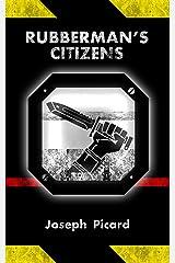 Rubberman's Citizens Kindle Edition