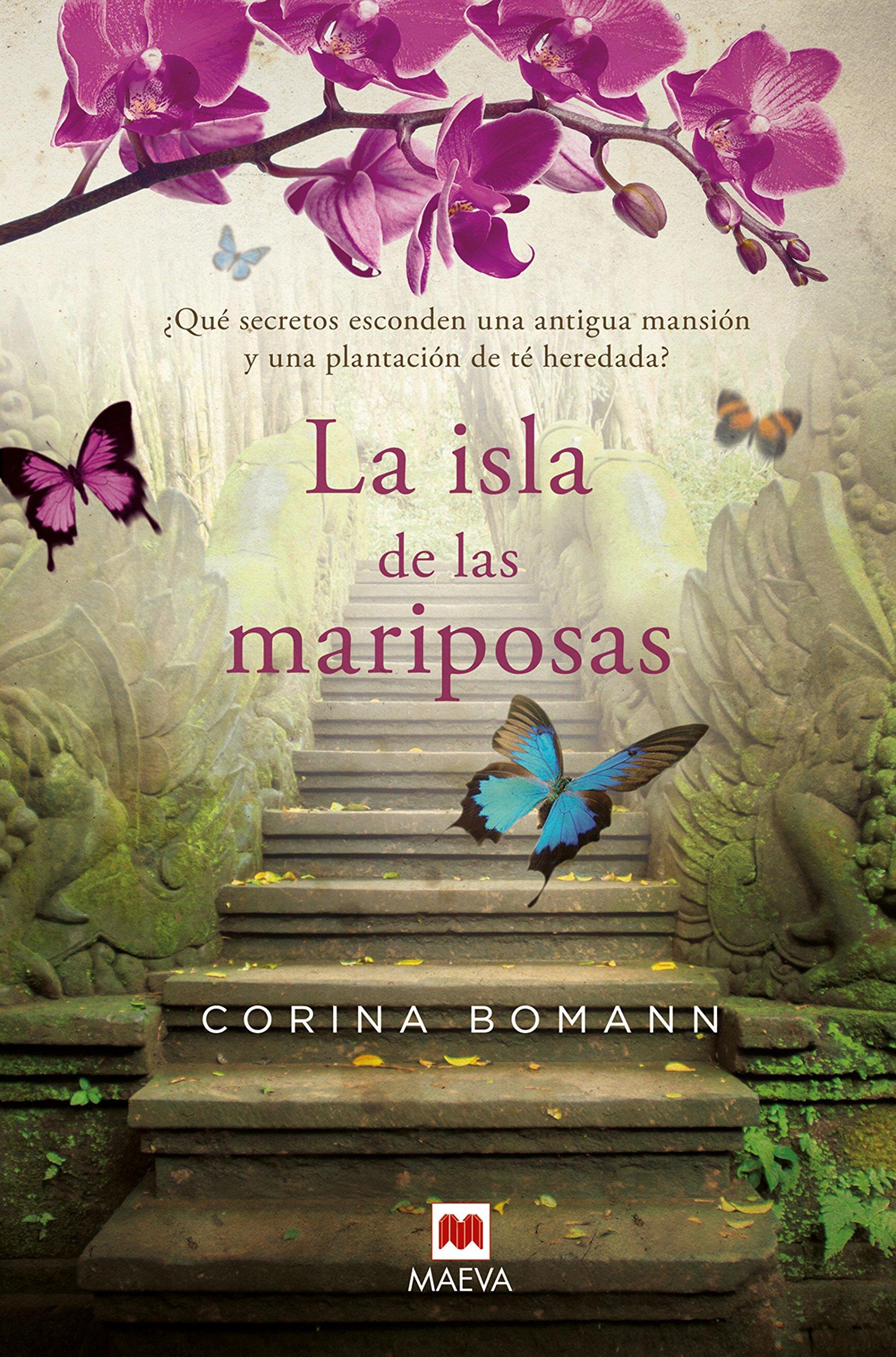 La Isla De Las Mariposas: Una carta misteriosa, un romance del pasado, una casa llena de secretos. Grandes Novelas: Amazon.es: Bomann, Corina, Ugarte Arrojo, Valentín: Libros