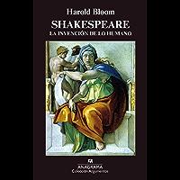 Shakespeare: La Invención De Lo Humano (Argumentos nº