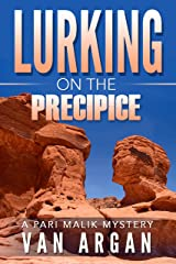 Lurking on the Precipice (A Pari Malik Mystery Book 2) Kindle Edition