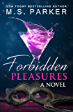 Forbidden Pleasures: An Alpha Billionaire Romance (The Pleasures Series Book 1)