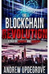 The Blockchain Revolution: a Tale of Insanity and Anarchy (Frank Adversego Thrillers Book 5) Kindle Edition