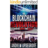 The Blockchain Revolution: a Tale of Insanity and Anarchy (Frank Adversego Thrillers Book 5)