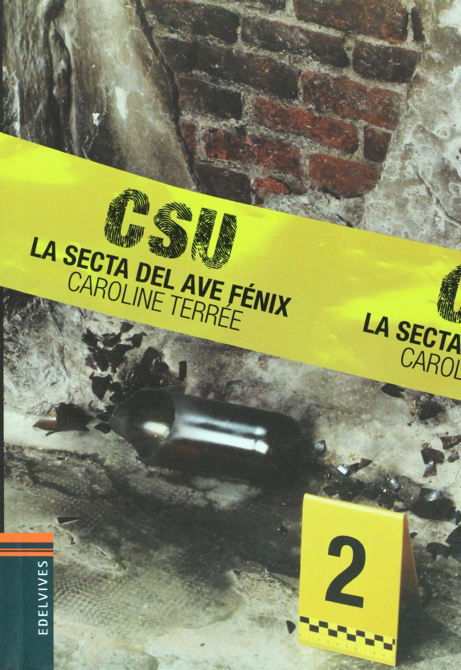 La secta del ave Fenix/ The Cult of the Phoenix (Csu) (Spanish Edition) pdf epub