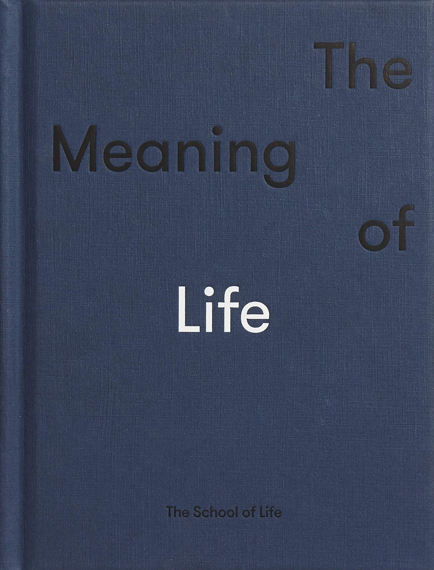 The School Of Life Meaning of Life  School of Life Amazon.de ...