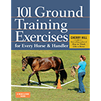101 Ground Training Exercises for Every Horse & Handler (Read & Ride) (English Edition)