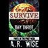 Survive - Day Three