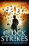 The Clock Strikes (Hawthorn House)