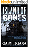 Island of Bones (Haunted Florida Book 1)