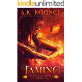Taming: A Fantasy Romance Series (To Tame A Shifter Book 1)