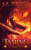 Taming: A Reverse Harem Series (To Tame A Shifter Book 1) (English Edition)