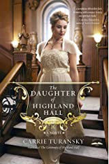 The Daughter of Highland Hall: A Novel (Edwardian Brides Book 2) Kindle Edition