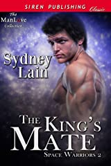 The King's Mate [Space Warriors 2] (Siren Publishing Classic ManLove) Kindle Edition