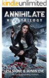 Annihilate (Hive Trilogy Book 3)