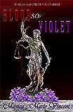 Blood So Violet