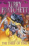 Thief Of Time: (Discworld Novel 26) (Discworld Novels)