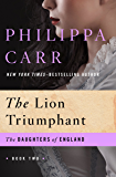 The Lion Triumphant (The Daughters of England Book 2)