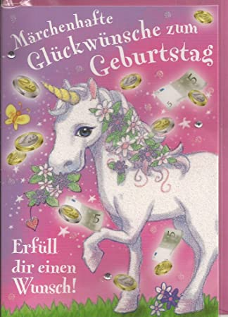 Kinder Geburtstagskarte Einhorn Geldgeschenk Marchenhafte