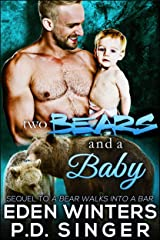 Two Bears and a Baby (A Bear Walks Into A Bar) Kindle Edition