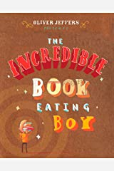 The Incredible Book Eating Boy Hardcover