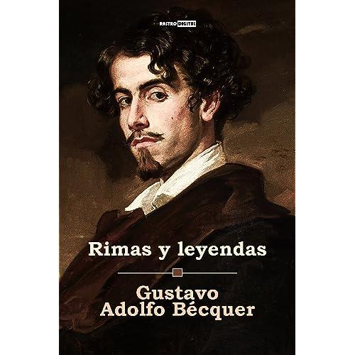 Rimas y Leyendas de Gustavo Adolfo Becquer: Amazon.es