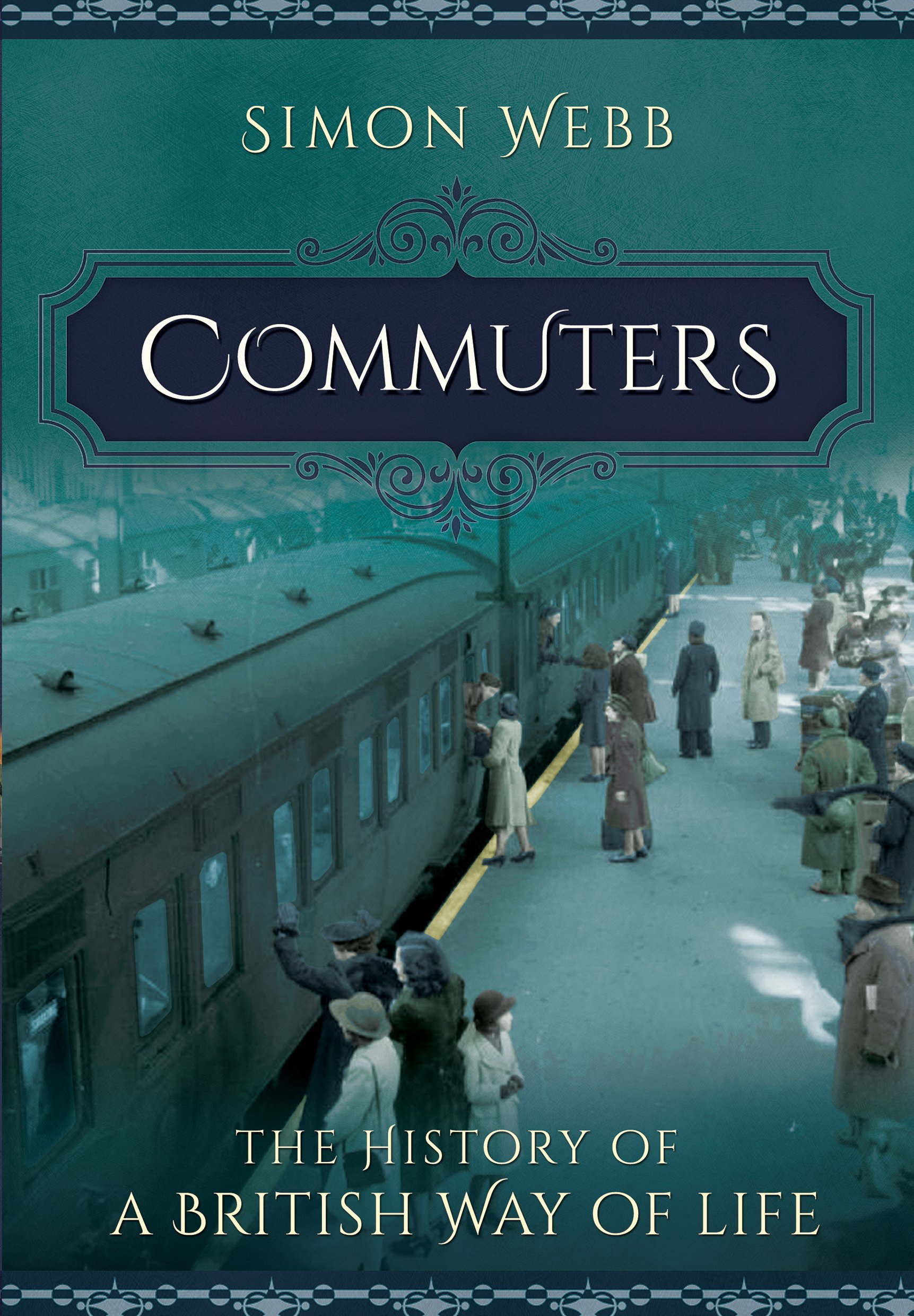 Commuters: The History of a British Way of Life pdf
