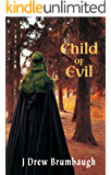 Child of Evil (Tirumfall Trilogy Book 2)