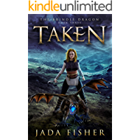 Taken (The Brindle Dragon Book 3)