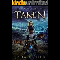Taken (The Brindle Dragon Book 3) (English Edition)