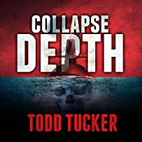 Collapse Depth: Danny Jabo, Book 1
