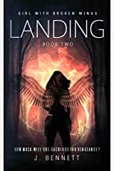 Landing (Girl With Broken Wings Book 2) Kindle Edition