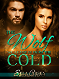 The Wolf Who Came In From the Cold (Wolves of Fenrir Book 4)