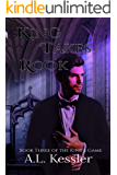 King Takes Rook (The King's Game Book 3)