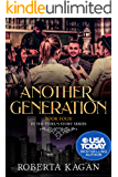 Another Generation: Book Four in the Eidel's Story Series