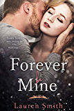 Forever Be Mine (Love in London Book 4)