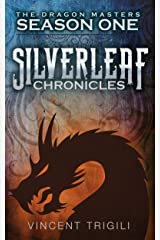 The Silverleaf Chronicles (The Dragon Masters Book 1) Kindle Edition