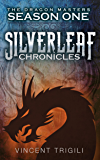 The Silverleaf Chronicles (The Dragon Masters Book 2) (English Edition)