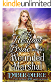 The Hesitant Bride And Her Wounded Marshal: A Clean Western Historical Romance Novel