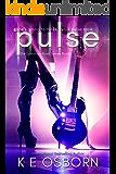 Pulse (The Luminous Rock Series Book 1)