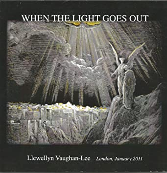 Llewellyn Vaughan-Lee - When the Light Goes Out - Amazon com Music