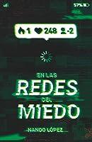 En Las Redes Del Miedo: 369 (Gran